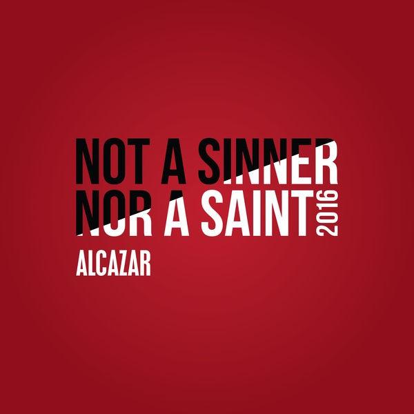Not A Sinner Nor A Saint