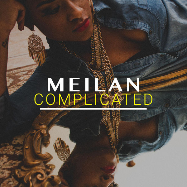 MEILAN - COMPLICATED