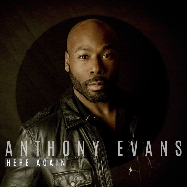 Anthony Evans - Here Again