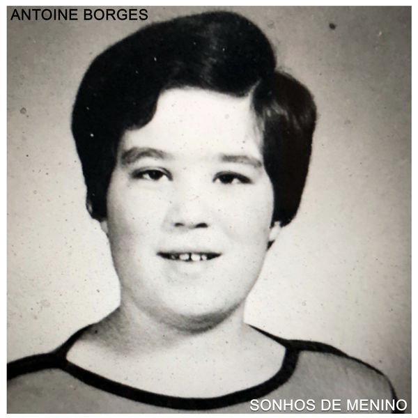 Antoine Borges - Sonhos de Menino