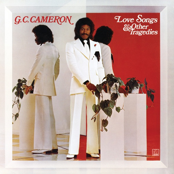 G.C. Cameron - If You Don't Love Me