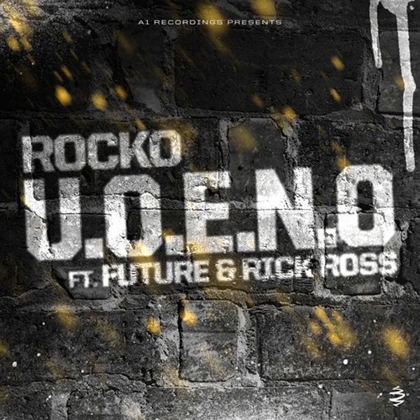 U.O.E.N.O. (feat. Rick Ross, Future)