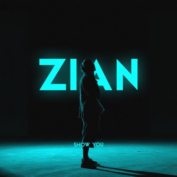 ZIAN - Show You