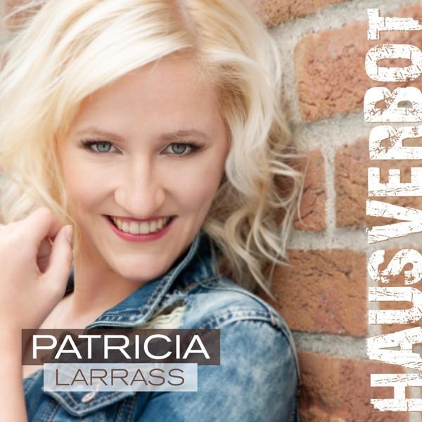 Patricia Larrass - Hausverbot