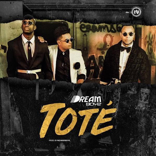 Dream Boyz - Toté