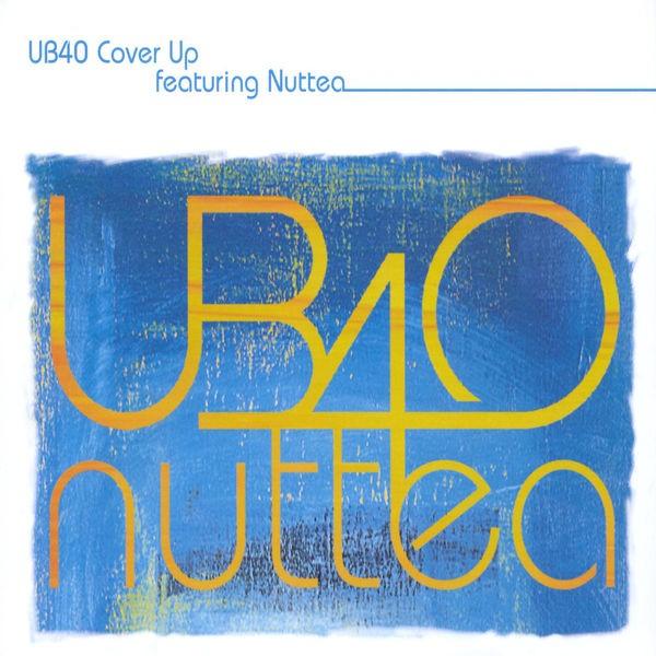 UB40, NUTTEA - COVER UP