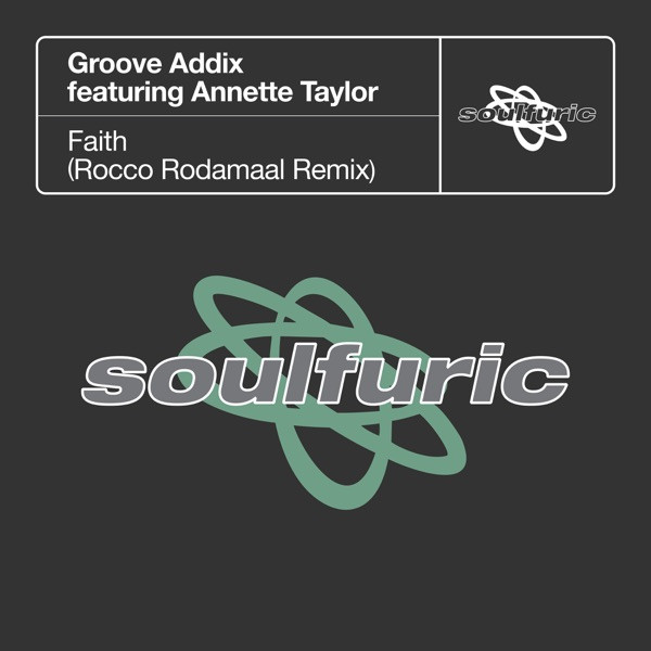 Groove Addix, Annette Taylor, Rocco Rodamaal - Faith (Rocco Rodamaal Extended Remix)