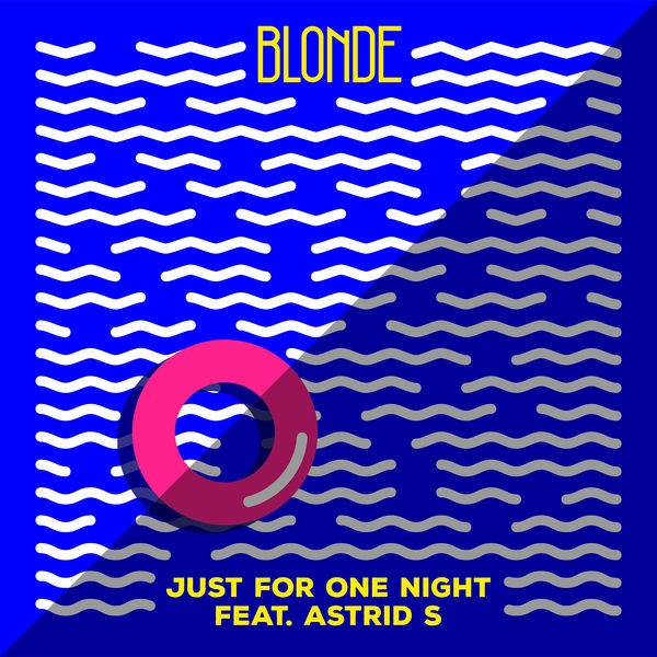 Just For One Night (feat. Astrid S)