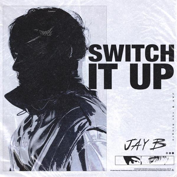 JAY B ft. SOKODOMO - Switch It Up