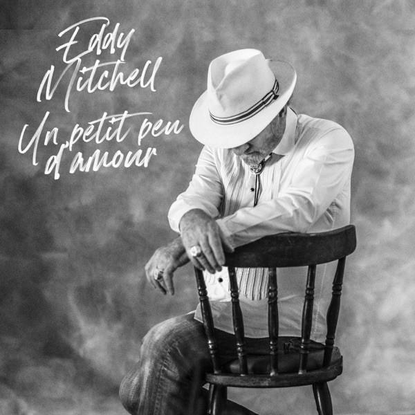 Eddy Mitchell - Un petit peu d'amour