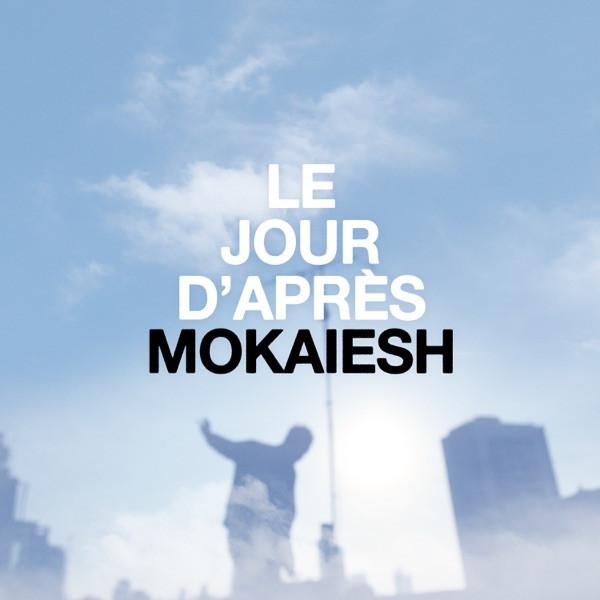 CYRIL MOKAIESH - LE JOUR D'APRES