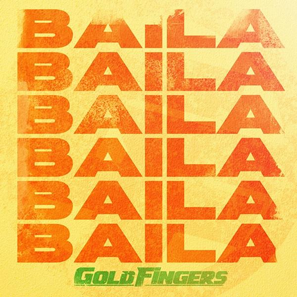 Goldfingers - Baila