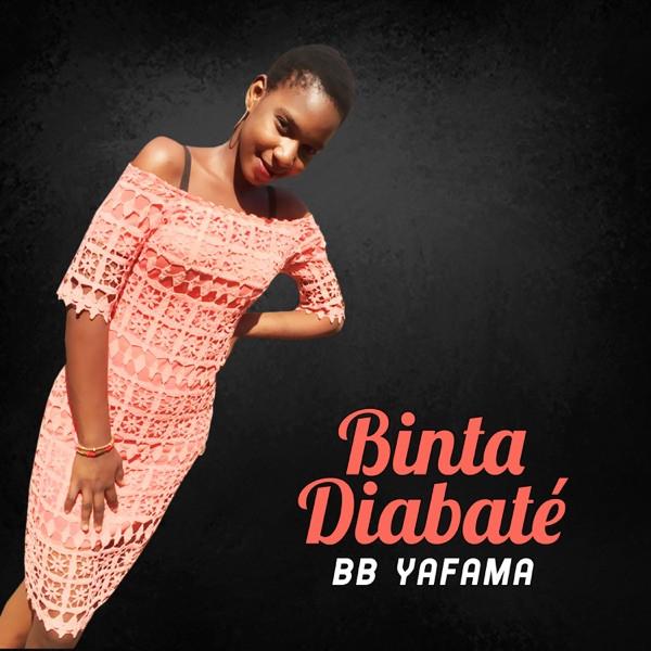 Binta Diabaté - Bb yafama
