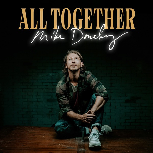 Mike Donehey - All Together