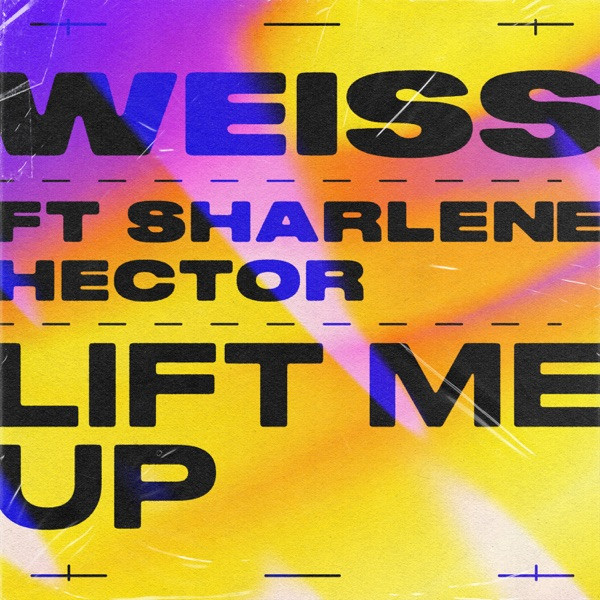 WEISS - Lift Me Up