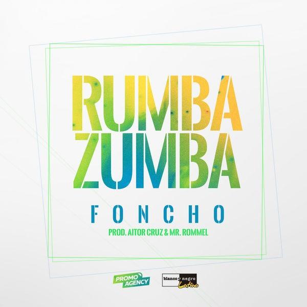 Foncho - Rumba Zumba
