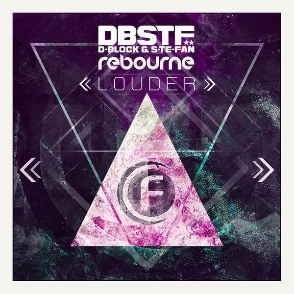D-block & S-te-fan; Rebourne - Louder (Original Edit)