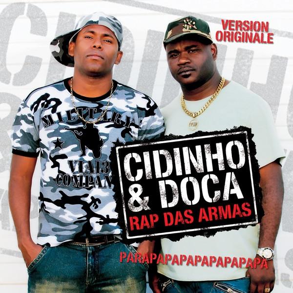 Cidinho and doca - rap das armas (lucana rio de janeiro radio edit)-atrium