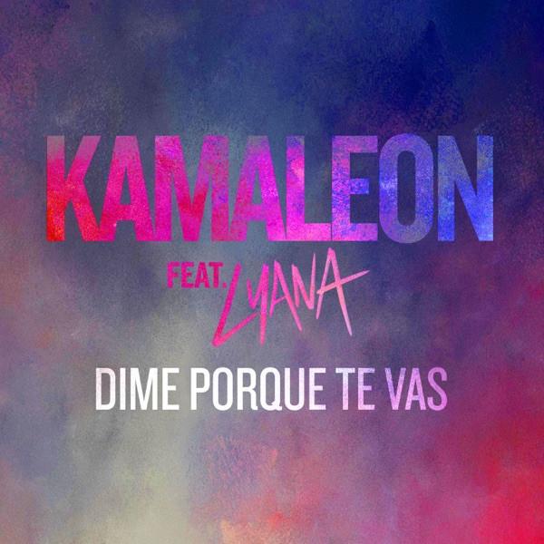 KAMALEON - KAMALEON feat. LYANA