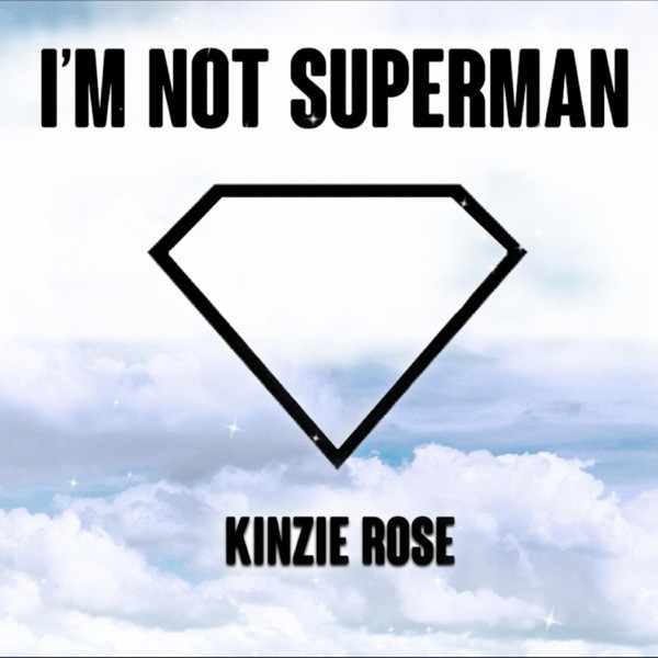 Kinzie Rose - Superman