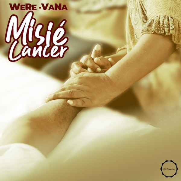 WERE VANA - MISIÉ CANCER