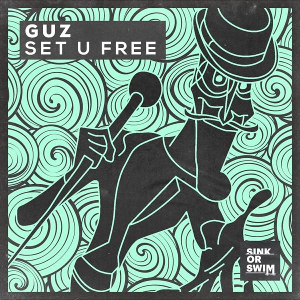 GUZ - Set U Free
