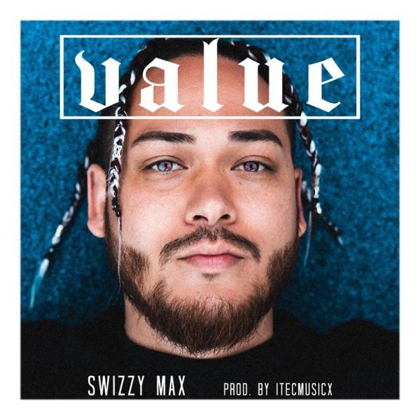 Swizzy Max - Value