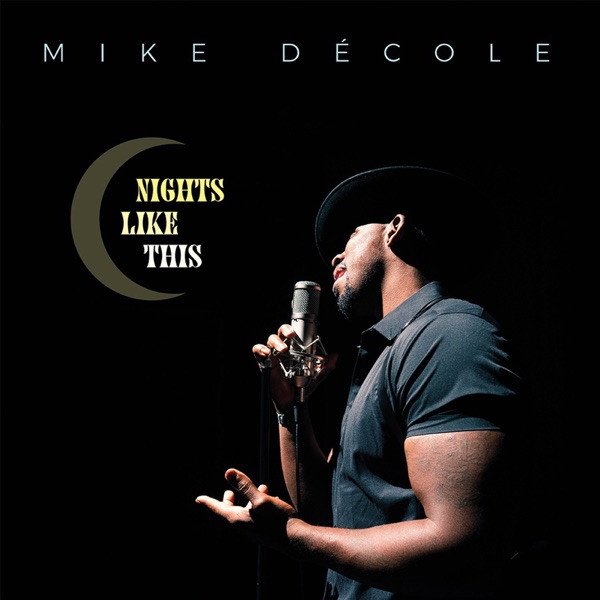 Mike De' Cole - Nights Like This