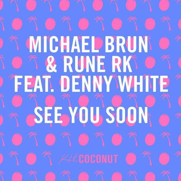 See You Soon - Radio Edit