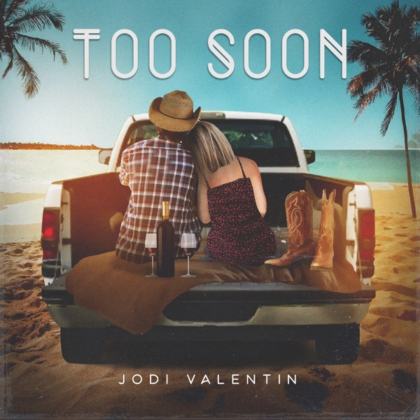 Jodi Valentin - Too Soon