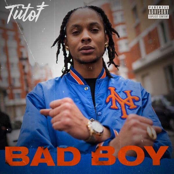 Tiitof - Bad Boy