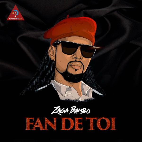 Zaga Bambo - Fan De Toi