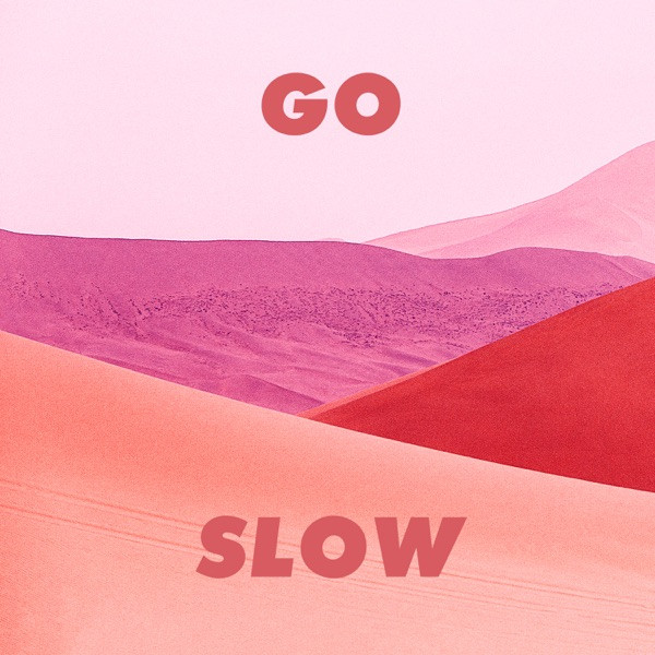 Gorgon City - Go Slow