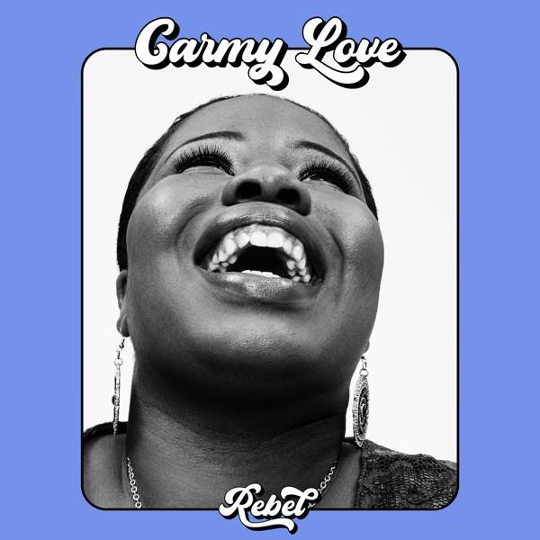 Carmy Love - Rebel