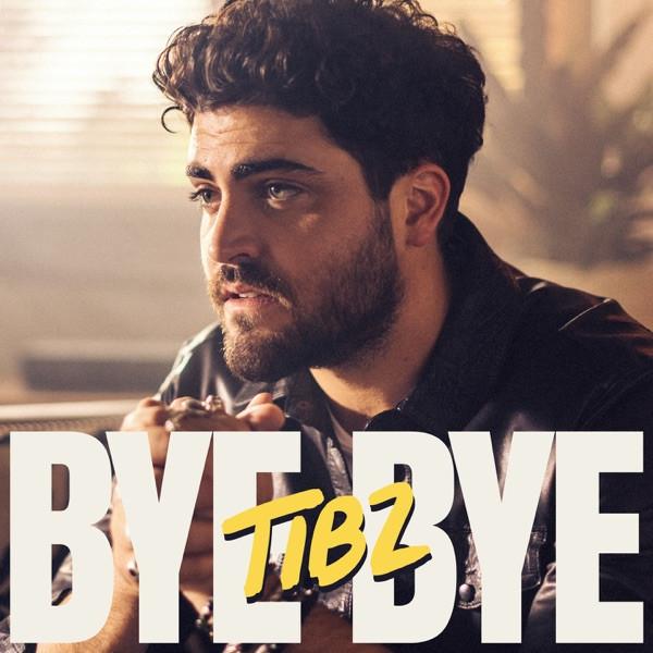 TIBZ - Bye Bye