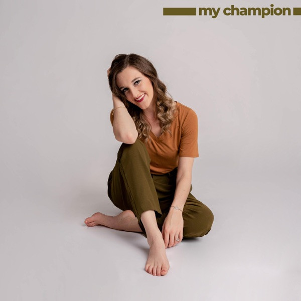 Hannah Schaefer - My Champion