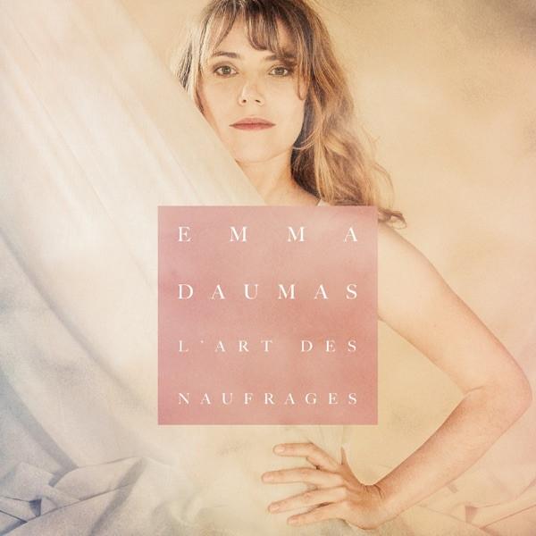 Emma Daumas - L'art des naufrages