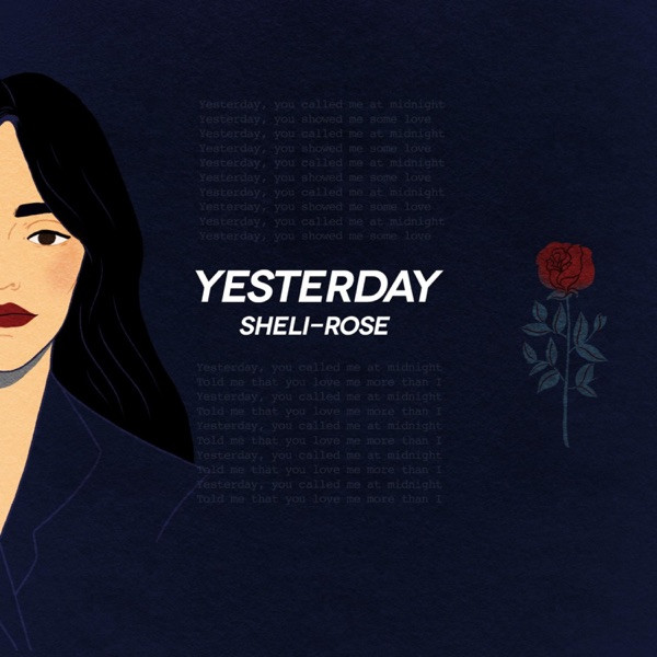 Sheli-Rose - Yesterday