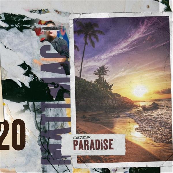 Mattmac - Paradise