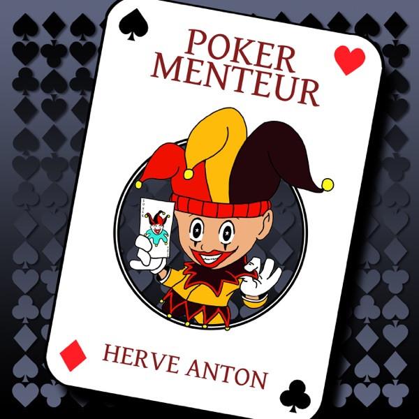 HERVE ANTON - Poker menteur