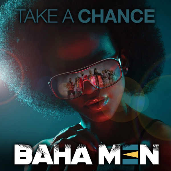 Baha Men - Take a Chance (Motion Repeat)