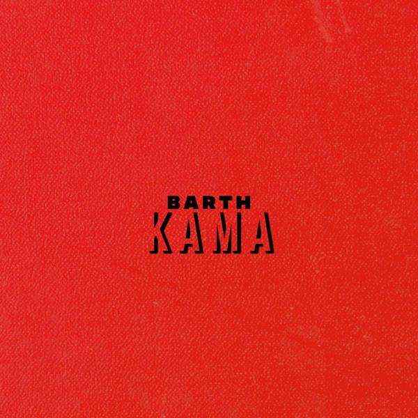 BARTH - Kama