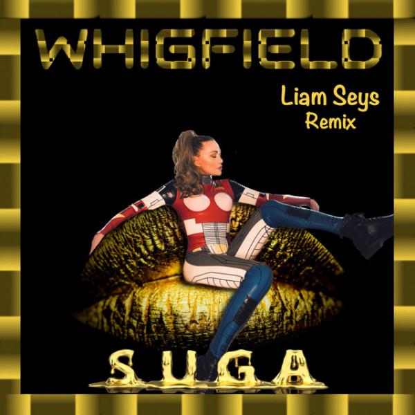 Whigfield, Liam Seys - Suga (Remix)