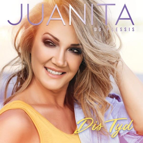Juanita du Plessis - Dis tyd!