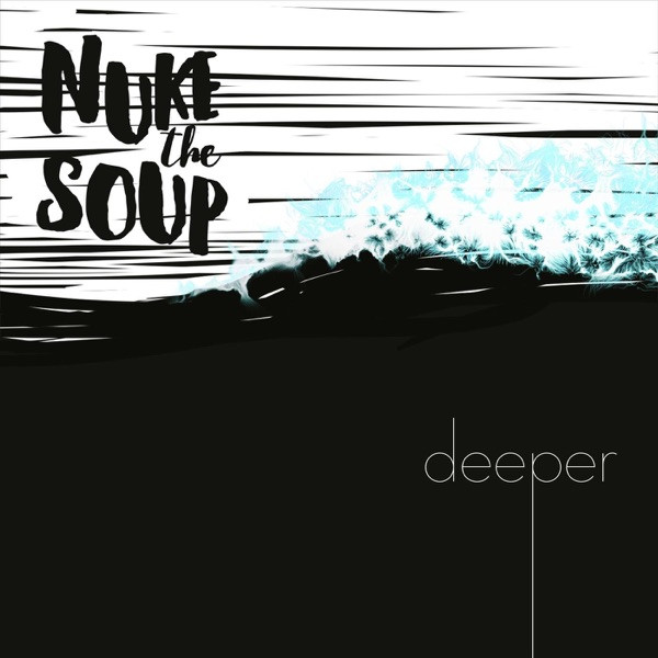 Nuke the Soup - Oceans and Mountains