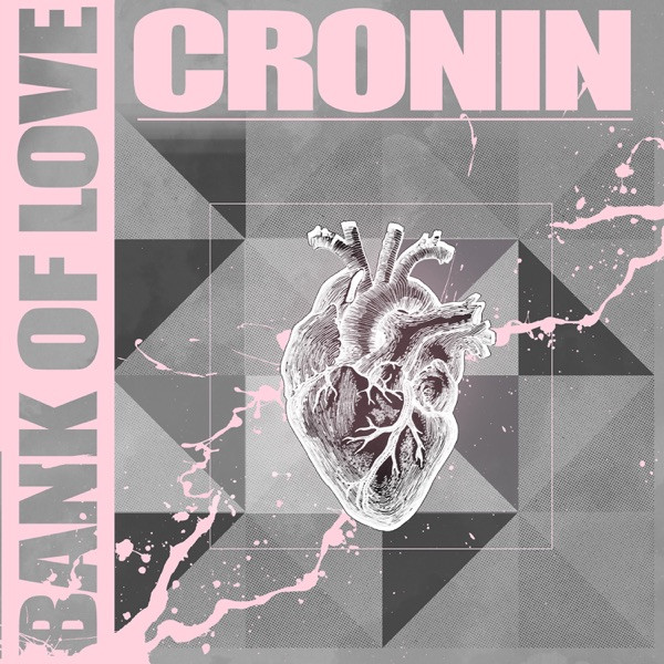 Cronin - Bank of Love
