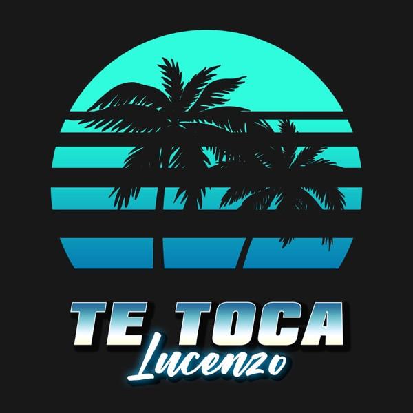 Lucenzo - Te toca
