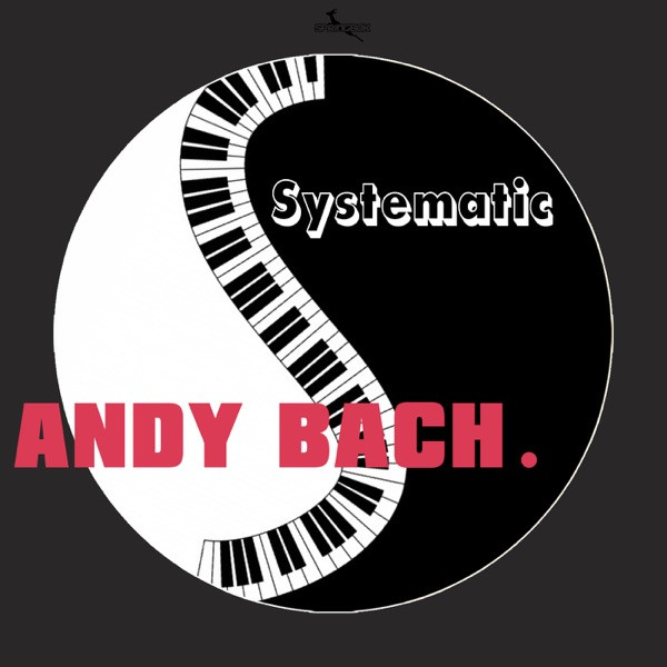 Andy Bach - Systematic