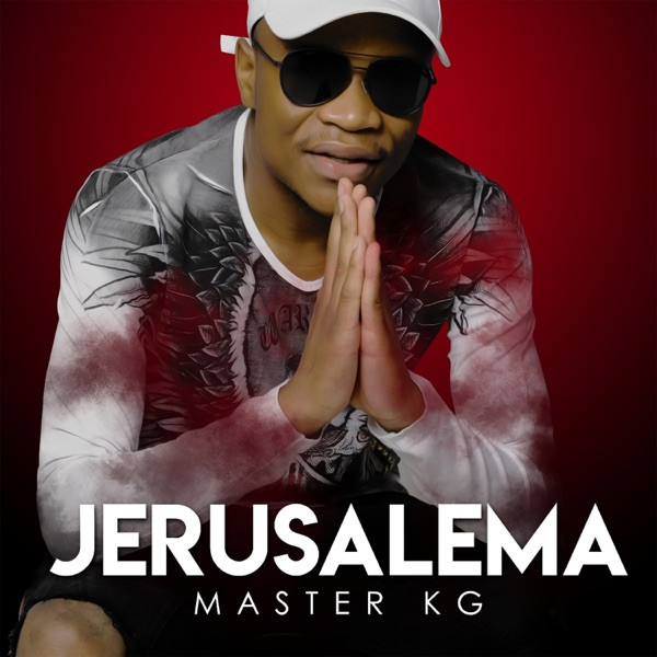 Master KG - Jerusalema (feat Nomcebo Zikode) [Edit Radio]