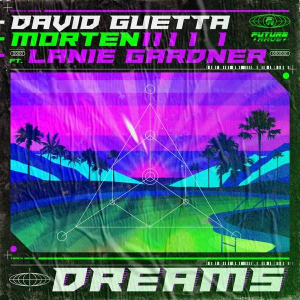 David Guetta/MORTEN/Lanie Gardner - Dreams (feat. Lanie Gardner) (Extended)